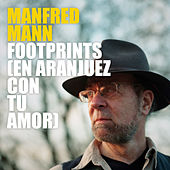 Footprints von Manfred Mann
