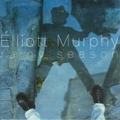 Rainy Season by Elliott Murphy