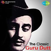 The Classic: Guru Dutt by Various Artists