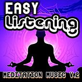 Easy Listening Meditation Music, Vol. 2 by Royalty Free Music Factory