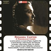 Rosanna Carteri: A Discographic Career by Rosanna Carteri
