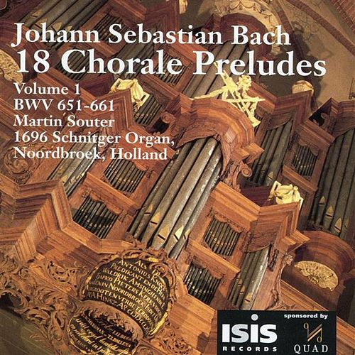 Bach: 18 Chorale Preludes, Vol. 1 by Martin Souter