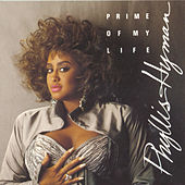 Prime of My Life by Phyllis Hyman