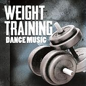 Weight Training Dance Music by Various Artists