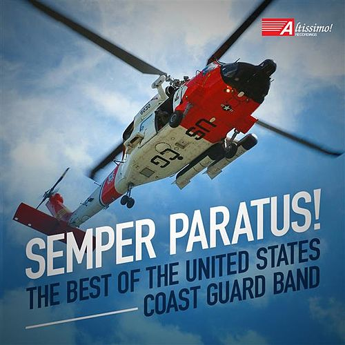 Semper Paratus! by United States Coast Guard Band