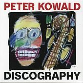 Peter Kowald: Discography by Various Artists