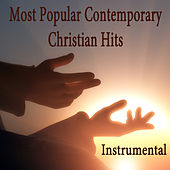 Most Popular Contemporary Christian Hits: Instrumental by The O'Neill Brothers Group