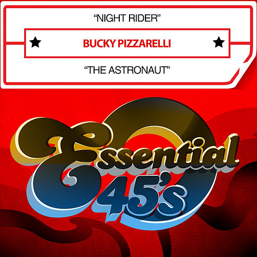 Night Rider / The Astronaut (Digital 45) by Bucky Pizzarelli