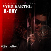 A - Bay - Single by VYBZ Kartel