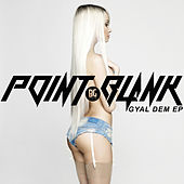 Gyal Dem - EP by Various Artists