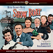 Show Boat: Original Motion Picture Soundtrack by Various Artists