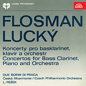 Flosman & Lucký: Concertos for Bass Clarinet, Piano and Orchestra by Czech Philharmonic Orchestra