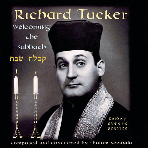 Welcoming the Sabbath by Richard Tucker