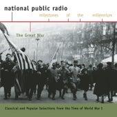 NPR Milestones of the Millennium:  World War I by Various Artists