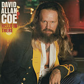 Hello in There by David Allan Coe