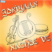 Goriyaan Nachde Ve by Various Artists