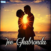 Jee Ghabronda by Various Artists