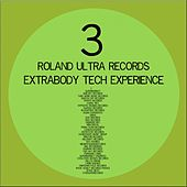 Extrabody Tech Experience 3.0 by Various Artists