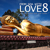 From Goa With Love 8 - 49 Psy-Trance & Goa Tunes by Various Artists
