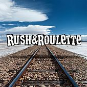 Hurt Like Hell by Rush & Roulette