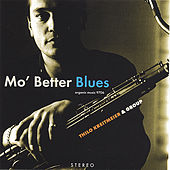Mo' Better Blues by Thilo Kreitmeier