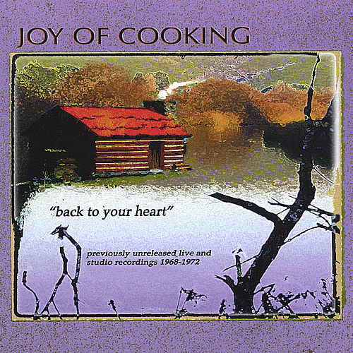 Back to Your Heart by Joy Of Cooking