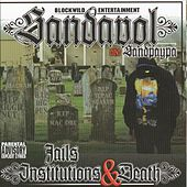 Jails Institutions & Death by Sandavol