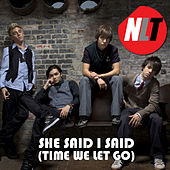 She Said, I Said (Time We Let Go) by N. L. T.