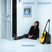 Insolitudes by Johnny Hallyday