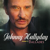 Ballades Et Mots D'Amour Vol.1 by Johnny Hallyday