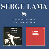 L'Enfant Au Piano / Lama Chante Brel by Serge Lama