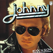 Rock 'N' Slow by Johnny Hallyday