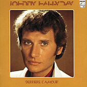 Derrière L'Amour by Johnny Hallyday