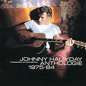 Anthologie 1975-1984 by Johnny Hallyday