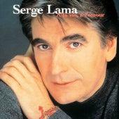 A La Vie, A L'Amour by Serge Lama
