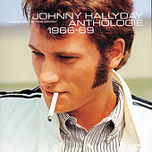 Anthologie 1966/1969 by Johnny Hallyday