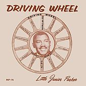 Driving Wheel by Little Junior Parker