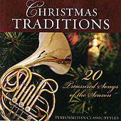 Christmas Traditions-20 Treasured Songs Of The Season Performed In Classic Styles by Various Artists