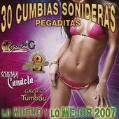 30 Cumbias Sonideras Pegaditas Lo Nuevo y Lo Mejor 2007 by Various Artists