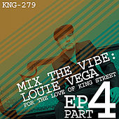 Mix The Vibe: Louie Vega EP Part 4 by Various Artists