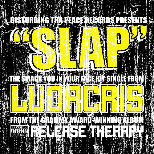 Slap by Ludacris
