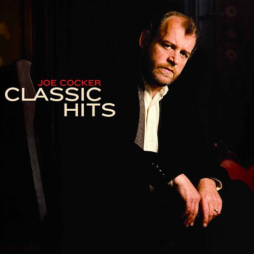 Classic Hits by Joe Cocker