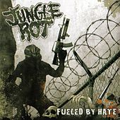 Fueled By Hate by Jungle Rot