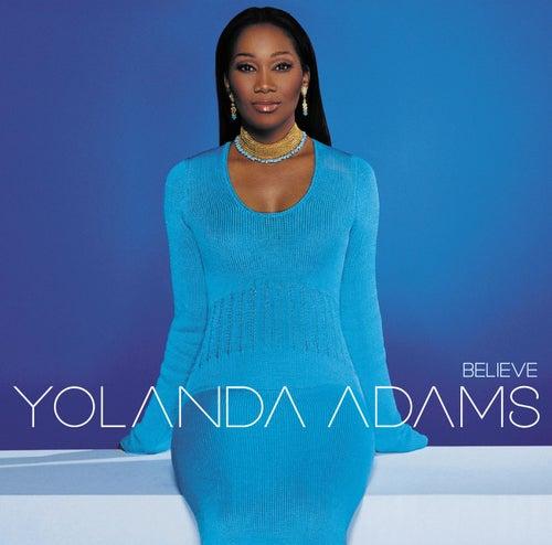 Believe by Yolanda Adams