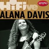 Rhino Hi-Five: Alana Davis by Alana Davis