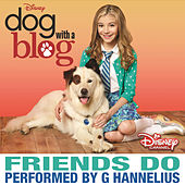 Friends Do by G Hannelius