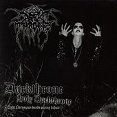 Darkthrone Holy Darkthrone - Eight Norwegian Bands Paying Tribute by Various Artists