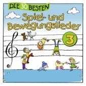 Die 30 besten Spiel- und Bewegungslieder, Vol. 3 by Karsten Glück Simone Sommerland