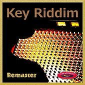Key Riddim (Remastered) by Various Artists