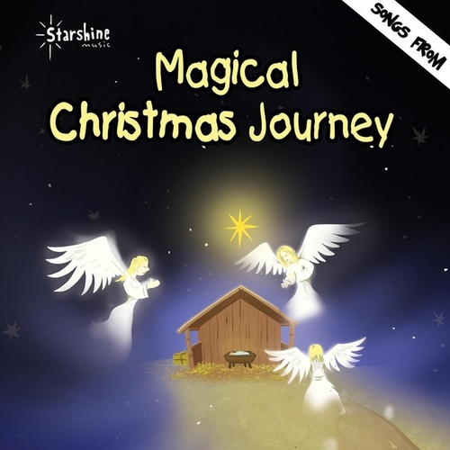 Magical Christmas Journey by Starshine Singers